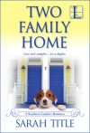Two Family Home - Sarah Title