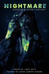 Nightmare Magazine, May 2014 - Nightmare Magazine, John Joseph Adams, Damien Angelica Walters, Miranda Siemienowicz, Adam-Troy Castro, Chesya Burke, Nancy Holder, Lisa Morton, Don D'Auria