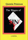 The Wages of SIN - Quintin Peterson