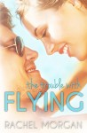 The Trouble with Flying - Rachel Morgan