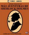 Mas Aventuras de Sherlock Holmes - Carlos Zambrano, Arthur Conan Doyle