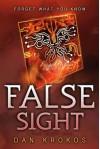 False Sight (A False Memory Novel) - Dan Krokos