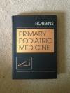 Primary Podiatric Medicine - Jeffrey Robbins