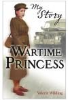 Wartime Princess - Valerie Wilding