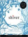 Shiver (Wolves of Mercy Falls Series #1) - Maggie Stiefvater, Jenna Lamia, David LeDoux