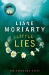 Little Lies - Liane Moriarty