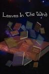 Leaves in the Wind - Joni Latham, Crystalwizard, George Avera