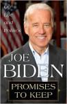 Promises to Keep: On Life and Politics - Joe Biden