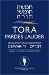 Tora Pardes Lauder. Dewarim - Księga Powtórzonego Prawa - autor nieznany, Sacha Pecaric