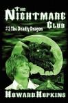 The Deadly Dragon - Howard Hopkins