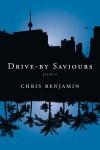 Drive-by Saviours - Chris Benjamin