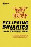 "Eclipsing Binaries (Family d'Alembert, #8) - E.E. ""Doc"" Smith, Stephen Goldin"