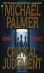 Critical Judgment - Michael Palmer