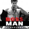 Bossman - Joe Arden, Vi Keeland, Maxine Mitchell