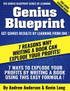 7 Reasons Why Writing a Book Can Explode Your Profits: Write Your Book Using This Easy Formula - Andrew Anderson, Kevin Long