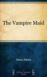 The Vampire Maid - Hume Nisbet