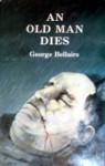 An Old Man Dies - George Bellairs