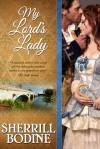 My Lord's Lady - Sherrill Bodine, Leslie Lynn