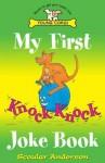 My First Knock Knock Joke Book - Scoular Anderson