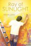 Ray of Sunlight - Brynn Stein