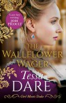 The Wallflower Wager (Girl Meets Duke #3) - Tessa Dare