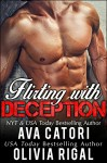 Flirting with Deception: A stand alone BBW contemporary romance (Flirting with Curves Book 2) - Ava Catori, Olivia Rigal