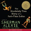 The Absolutely True Diary of a Part-Time Indian - Sherman Alexie, Sherman Alexie, Recorded Books