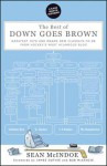 The Best of Down Goes Brown: Greatest Hits and Brand New Classics-to-Be from Hockey's Most Hilarious Blog - James Duthie, Sean McIndoe, Bob McKenzie