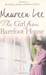 The Girl from Barefoot House - Maureen Lee