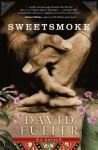 Sweetsmoke - David Fuller