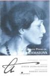 The Complete Poems - Anna Akhmatova, Judith Hemschemeyer, Roberta Reeder