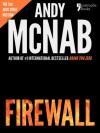 Firewall: (Nick Stone Book 3) USA only - Andy McNab
