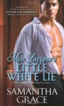 Miss Lavigne's Little White Lie - Samantha Grace
