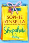Shopaholic & Baby - Sophie Kinsella