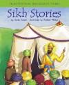Sikh Stories - Anita Ganeri, Rachael Phillips