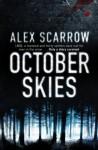 October Skies - Alex Scarrow