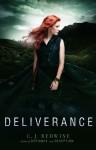 Deliverance (Defiance Trilogy) - C. J. Redwine