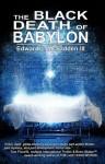 The Black Death of Babylon - Edward J. McFadden III