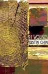 98 Wounds - Justin Chin