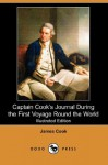 Captain Cook's Journal During the First Voyage Round the World - James Cook