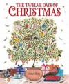 The Twelve Days of Christmas. Jane Ray - Jane Ray