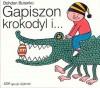 Gapiszon, krokodyl i ... - Bohdan Butenko