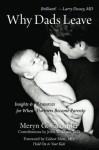 Why Dads Leave - Meryn Callander, John Travis, Gabor Maté