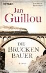Die Brückenbauer: Band 1 - Roman by Guillou, Jan (2013) Taschenbuch - Jan Guillou