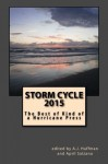 Storm Cycle 2015: Best of Kind of a Hurricane Press - Various Authors, A.J. Huffman, April Salzano