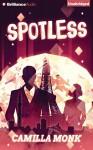 Spotless - Camilla Monk, Amy McFadden