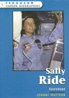 Sally Ride: Astronaut - Joanne Mattern