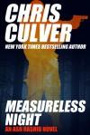 Measureless Night - Chris Culver
