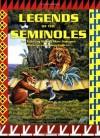 Legends of the Seminoles - Betty Mae Jumper, Guy LaBree, Peter B. Gallagher, Peter Gallagher