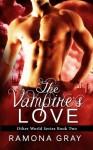 The Vampire's Love (Other World Series) (Volume 2) - Ramona Gray